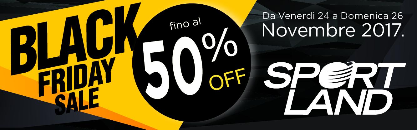 Black Friday Sportland Saldi fino al 50%